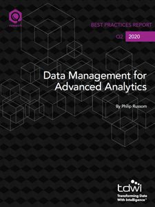 TDWI Best Practices Report Data Management for Advanced Analytics