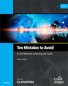 Ten Mistakes to Avoid in the Machine Learning Life Cycle